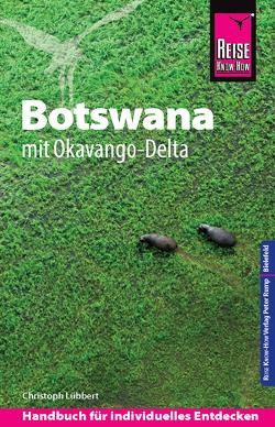 Reise Know-How Reiseführer Botswana mit Okavango-Delta von Lübbert,  Christoph