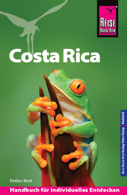Reise Know-How Reiseführer Costa Rica von Kirst,  Detlev