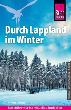 Reise Know-How Reiseführer Durch Lappland im Winter von Momsen,  Thomas