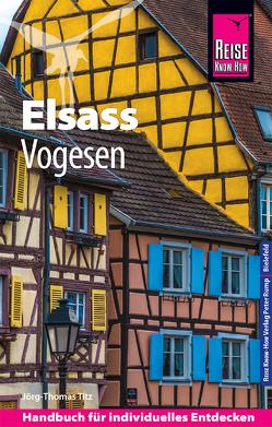 Reise Know-How Reiseführer Elsass und Vogesen von Titz,  Barbara, Titz,  Jörg-Thomas
