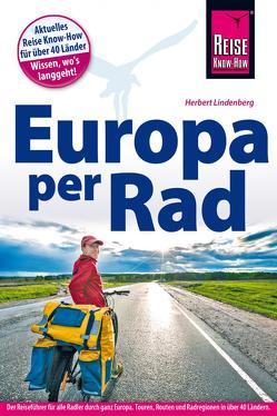 Reise Know-How Reiseführer Fahrradführer Europa per Rad von Lindenberg,  Herbert