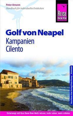 Reise Know-How Reiseführer Golf von Neapel, Kampanien, Cilento von Amann,  Peter