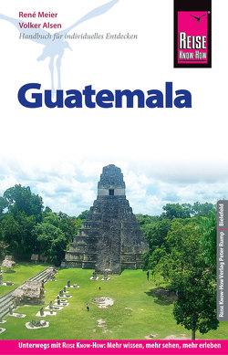 Reise Know-How Reiseführer Guatemala von Honner,  Barbara, Meier,  René