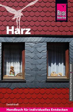 Reise Know-How Reiseführer Harz von Krell,  Detlef