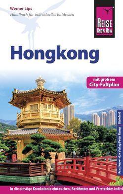 Reise Know-How Reiseführer Hongkong mit Stadtplan von Lips,  Werner