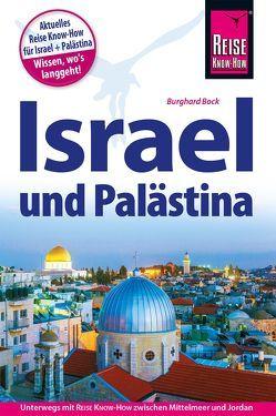 Reise Know-How Reiseführer Israel und Palästina von Bock,  Burghard, Tondok,  Wil
