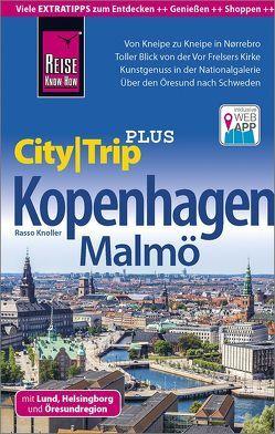 Reise Know-How Reiseführer Kopenhagen (CityTrip PLUS) mit Malmö und Öresundregion von Knoller,  Rasso