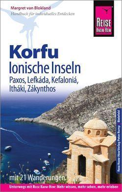 Reise Know-How Reiseführer Korfu, Ionische Inseln (mit 21 Wanderungen): Korfu, Paxos, Lefkáda, Kefaloniá, Itháki, Zákynthos von van Blokland,  Margret