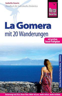 Reise Know-How Reiseführer La Gomera – Mit 20 Wanderungen und Faltplan von Gawin,  Izabella