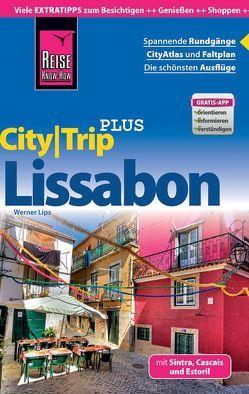 Reise Know-How Reiseführer Lissabon (CityTrip PLUS) von Lips,  Werner