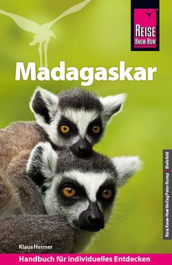 Reise Know-How Reiseführer Madagaskar von Därr,  Wolfgang, Heimer,  Klaus