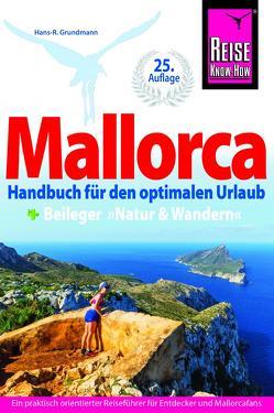 Reise Know-How Reiseführer Mallorca von Grundmann,  Hans R