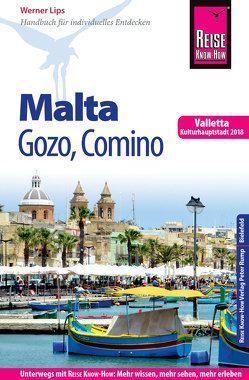 Reise Know-How Reiseführer Malta, Gozo, Comino (mit Valletta, Kulturhauptstadt 2018) von Lips,  Werner