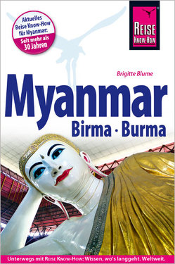 Reise Know-How Reiseführer Myanmar, Birma, Burma von Blume,  Brigitte
