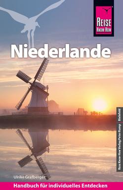 Reise Know-How Reiseführer Niederlande von Grafberger,  Ulrike