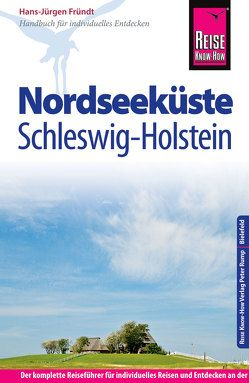 Reise Know-How Reiseführer Nordseeküste Schleswig-Holstein von Fründt,  Hans-Jürgen