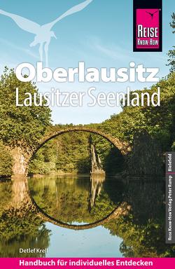 Reise Know-How Reiseführer Oberlausitz, Lausitzer Seenland mit Zittauer Gebirge von Krell,  Detlef