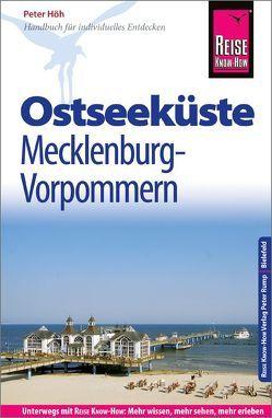 Reise Know-How Reiseführer Ostseeküste Mecklenburg-Vorpommern von Höh,  Peter