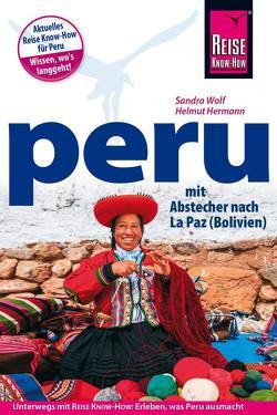 Reise Know-How Reiseführer Peru mit Abstecher nach La Paz (Bolivien) von Hermann,  Helmut, Wolf,  Sandra