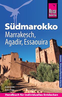 Reise Know-How Reiseführer Südmarokko mit Marrakesch, Agadir und Essaouira von Därr,  Astrid, Därr,  Erika