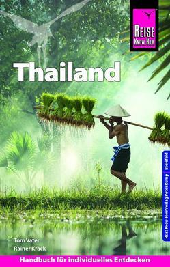 Reise Know-How Reiseführer Thailand Handbuch von Krack,  Rainer, Vater,  Tom