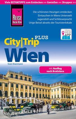 Reise Know-How Reiseführer Wien (CityTrip PLUS) von Eisermann,  Sven
