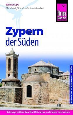Reise Know-How Reiseführer Zypern – der Süden von Lips,  Werner