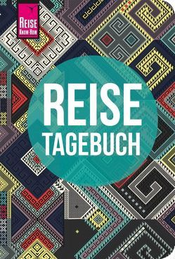 Reise Know-How Reisetagebuch (Ethnomuster) von Feldmann,  Franziska, Urban-Rump,  Gunda
