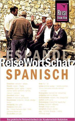 Reise Know-How  ReiseWortSchatz Spanisch von Blümke,  Michael