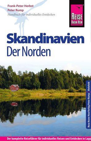 Reise Know-How Skandinavien – Der Norden von Herbst,  Frank-Peter, Peter,  Rump