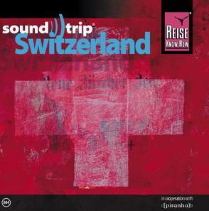 Reise Know-How SoundTrip Switzerland