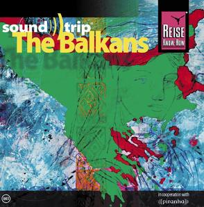 Reise Know-How SoundTrip The Balkans
