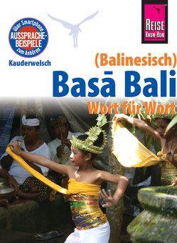 Reise Know-How Sprachführer Basa Bali (Balinesisch) – Wort für Wort von Spitzing,  Günter