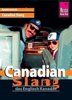 Reise Know-How Sprachführer Canadian Slang – das Englisch Kanadas von Gysling,  Philipp