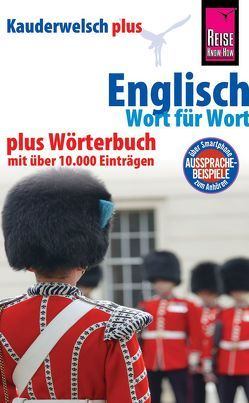 Reise Know-How Sprachführer Englisch – Wort für Wort plus Wörterbuch mit über 10.000 Einträgen von Drewes,  Christine, Werner-Ulrich,  Doris