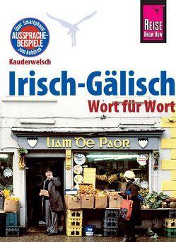 Reise Know-How Sprachführer Irisch-Gälisch – Wort für Wort von Kabel,  Lars