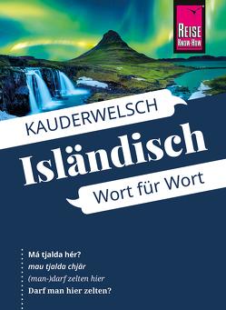 Reise Know-How Sprachführer Isländisch – Wort für Wort: Kauderwelsch-Band 13 von Kölbl,  Richard