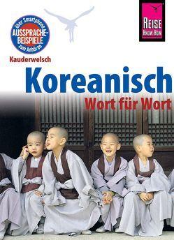 Reise Know-How Sprachführer Koreanisch – Wort für Wort von Haubold,  Andreas, Haubold,  Dietrich