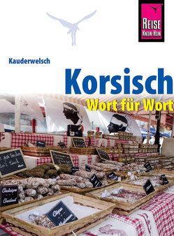Reise Know-How Sprachführer Korsisch – Wort für Wort von Marchetti,  Pascal
