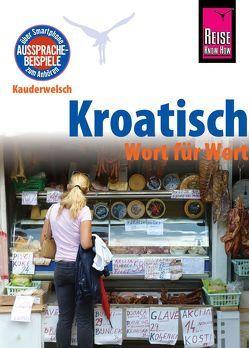 Reise Know-How Sprachführer Kroatisch – Wort für Wort von Jovanovic,  Dragoslav