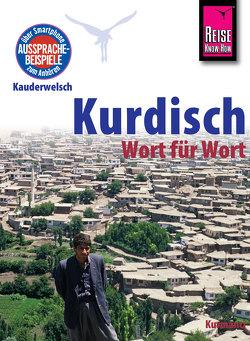 Reise Know-How Sprachführer Kurdisch – Wort für Wort: Kauderwelsch-Band 94 von Paul,  Ludwig