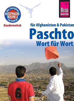 Reise Know-How Sprachführer Paschto für Afghanistan und Pakistan – Wort für Wort: Kauderwelsch-Band 91 von Bauer,  Erhard