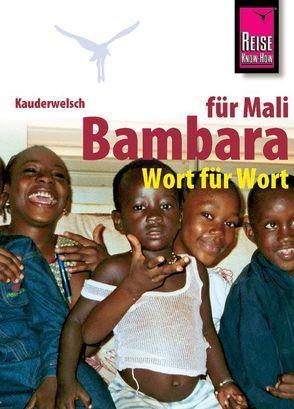 Reise Know-How Sprachführer Bambara für Mali – Wort für Wort von Hentschel,  Tim