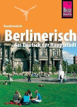 Reise Know-How Sprachführer Berlinerisch – das Deutsch der Hauptstadt von Kohls,  Sibylle