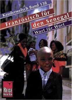 Reise Know-How Sprachführer Französisch für den Senegal – Wort für Wort von Schneider,  Ernestine