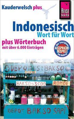 Reise Know-How Sprachführer Indonesisch – Wort für Wort plus Wörterbuch von Roseno,  Bambang, Urban,  Gunda