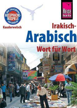 Reise Know-How Sprachführer Irakisch-Arabisch – Wort für Wort von Walther,  Heiner
