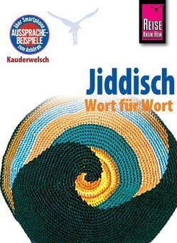 Reise Know-How Sprachführer Jiddisch – Wort für Wort von Groh,  Arnold