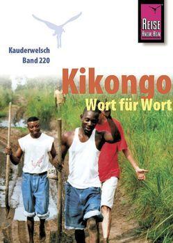 Reise Know-How Sprachführer Kikongo – Wort für Wort von Nassenstein,  Nico