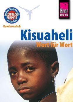 Kisuaheli – Wort für Wort (für Tansania, Kenia und Uganda) von Friedrich,  Christoph